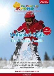 Skihaserl-Spaß Skihaserl-Spaß - Du-Familotel Krone