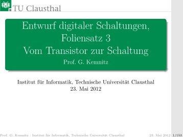 Entwurf digitaler Schaltungen, Foliensatz 3 Vom Transistor zur ...