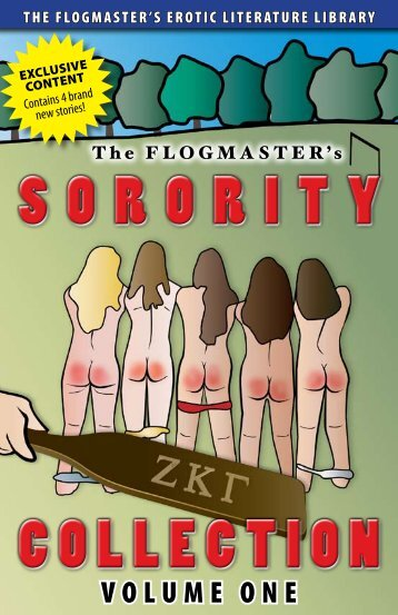 Sorority Collection - Volume 1 - The Flogmaster's Story Library