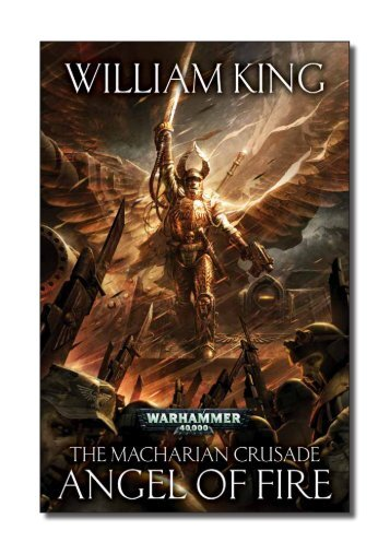 THE MACHARIAN CRUSADE: ANGEL OF FIRE ... - The Black Library