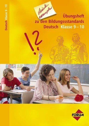 Übungsheft zu den Bildungssstandards Deutsch Klasse 9 – 10 ...