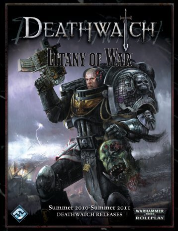 Summer 2010-Summer 2011 deathwatch releaSeS - Fantasy Flight ...