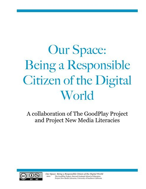 Our Space: Being a Responsible Citizen of the Digital