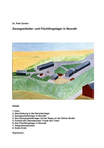 Zwangsarbeiter- und Flüchtlingslager in Neurath - Dr. Peter Zenker