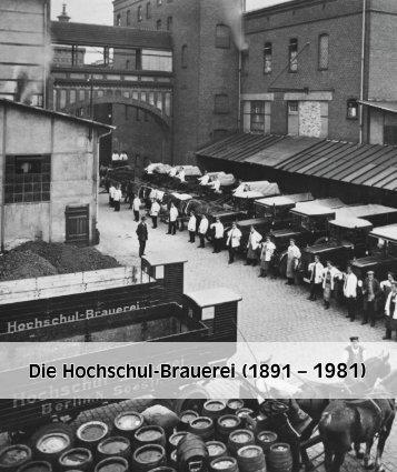 Die Hochschul-Brauerei (1891 – 1981)