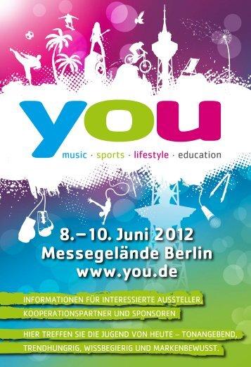 8.–10. Juni 2012 Messegelände Berlin www.you.de
