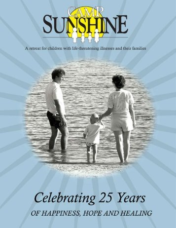 25 Years of Happiness, Hope and Healing - Camp Sunshine
