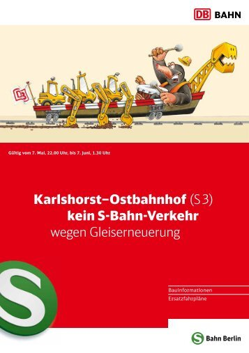 Karlshorst–Ostbahnhof (S 3) kein S-Bahn-Verkehr wegen ...