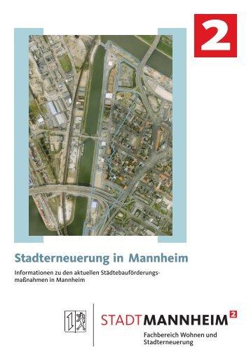 2 Stadterneuerung in Mannheim - Stadt Mannheim