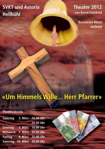 «Um Himmels Wille... Herr Pfarrer» - Turnverein Astoria Hellbühl