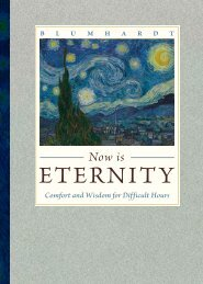 Now Is Eternity: Comfort and Wisdom for Difficult Hours - Plough