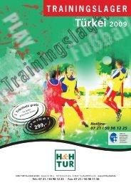 Hotline: 07 21 / 50 98 11 35 Türkei 2009 - H&H Fussball