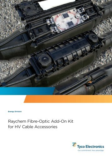 Raychem Fibre-Optic Add-On Kit for HV Cable Accessories - Tyco ...