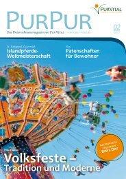 Tradition und Moderne Das Unternehmensmagazin von Pur Vital