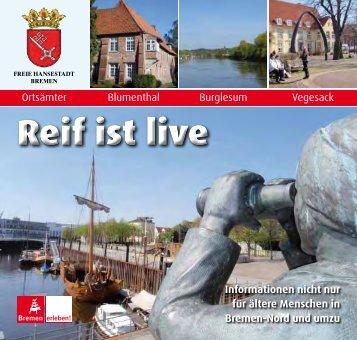 Reif ist live - Ortsamt Blumenthal - Bremen