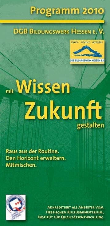 Zukunft gestalten - DGB Bildungswerk Hessen eV