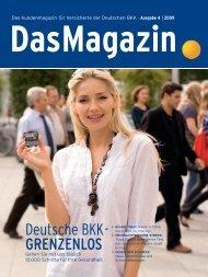 Das Magazin 4/2009 - Deutsche BKK