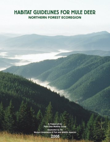 major impacts to mule deer habitat in the northern forest