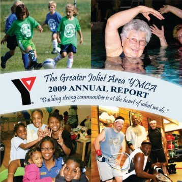 2009 Greater Joliet Area YMCA Annual Report
