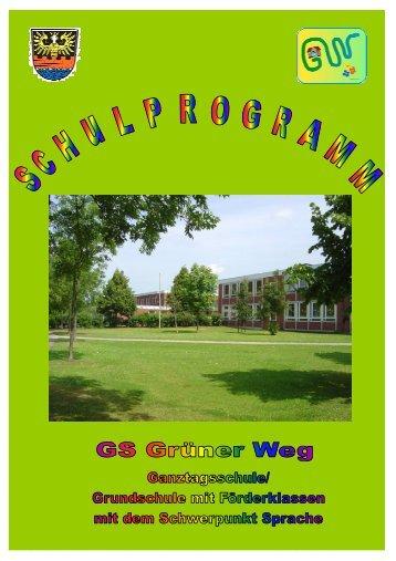 Schulprogramm , Februar 2011 - GS Grüner Weg