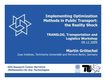 Implementing Optimization Methods in Public Transport: the Reality ...