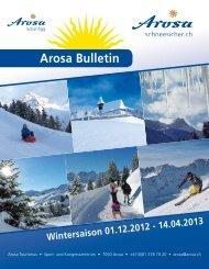 Wintersaison 01.12.2012 - 14.04.2013 Arosa Bulletin