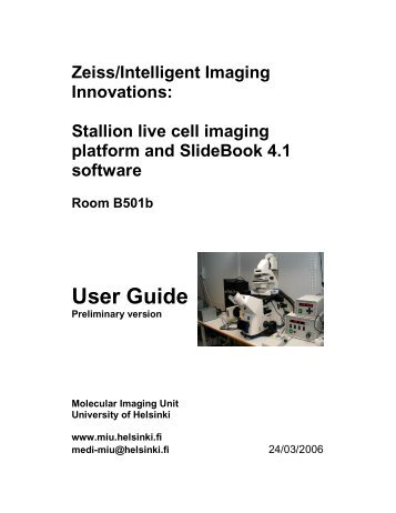 Stallion User Guide - Biomedicum Imaging Unit (BIU) - Helsinki.fi