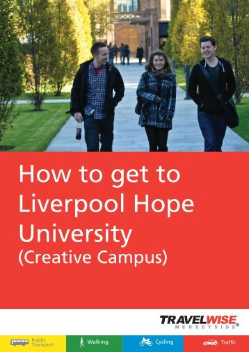 How to get to the Creative Campus - Liverpool Hope University