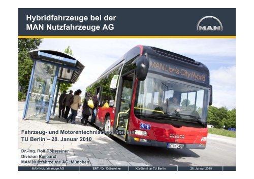 Hybridfahrzeuge bei der MAN Nutzfahrzeuge AG - TU Berlin