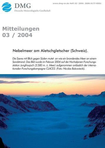 Mitteilungen 03 / 2004 - Deutsche Meteorologische Gesellschaft eV ...