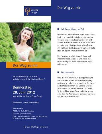 Der Weg zu mir Donnerstag, 28. Juni 2012 - Contilia Gruppe
