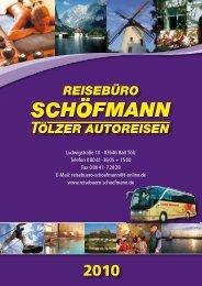 2010 - Reisebüro Schöfmann / Tölzer Autoreisen