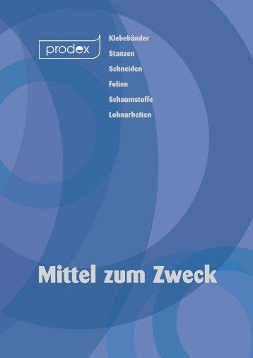 Mittel zum Zweck - prodex Selbstklebeprodukte GmbH