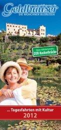 Tagesfahrten mit Kultur 2012 - Geldhauser