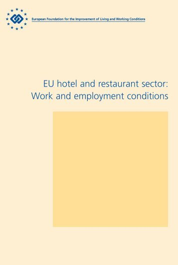 EU hotel and restaurant sector: Work and employment ... - Eurofound