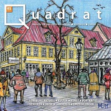 LÜNEBURG AKTUELL KULTUR KUNST PORTRÄT ... - Quadrat