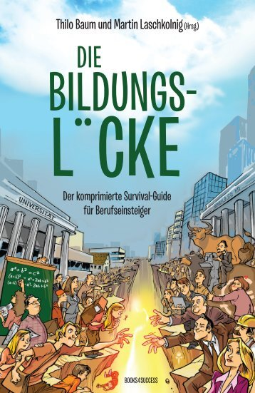 Thilo Baum und Martin Laschkolnig(Hrsg.) - Books4Success