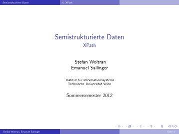 Semistrukturierte Daten - XPath - DBAI - Technische Universität Wien