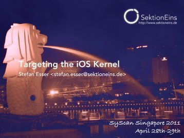 Targeting the iOS Kernel - Reverse Engineering Mac OS X