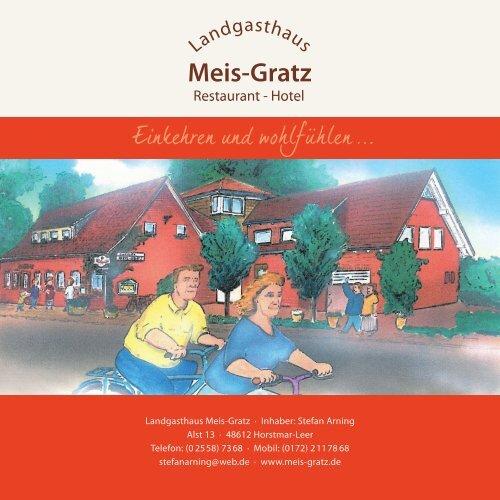 Landgasthaus Meis-Gratz · Inhaber: Stefan Arning Alst 13 · 48612 ...