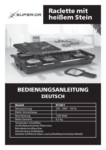 Raclette mit heißem Stein BEDIENUNGSANLEITUNG - Superior