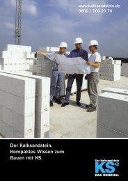 Der Kalksandstein. Kompaktes Wissen zum Bauen mit KS.