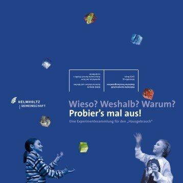 Weshalb? - Helmholtz-Gemeinschaft Deutscher Forschungszentren
