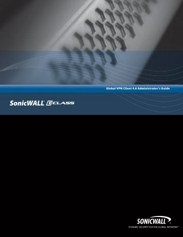 SonicWALL Global VPN Client 4.6 Administrator's Guide