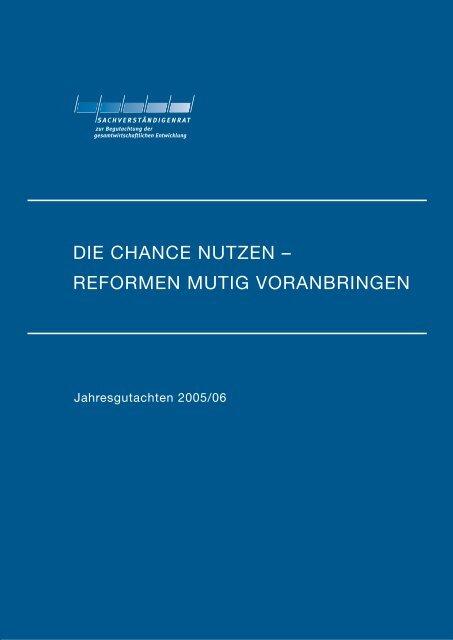 DIE CHANCE NUTZEN – REFORMEN MUTIG VORANBRINGEN