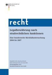 Legalbewährung nach strafrechtlichen Sanktionen 2010