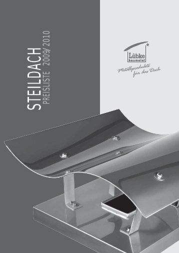 PREISLISTE 2009/2010STEILDACH - Lübke Baumetal GmbH