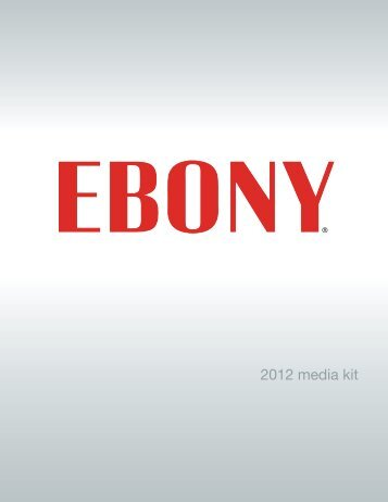 2012 media kit - Johnson Publishing Company