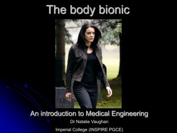 The body bionic - Imperial College London