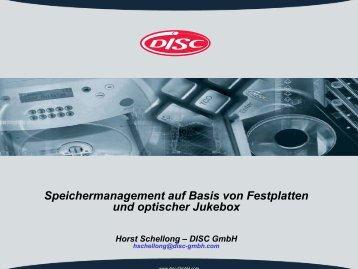 Speichermanagement auf Basis von Festplatten und optischer ...